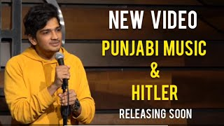 Punjabi Music & Hitler | Stand Up Comedy | Trailer