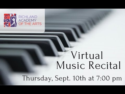Richland Academy of the Arts Virtual Recital Fall 2020