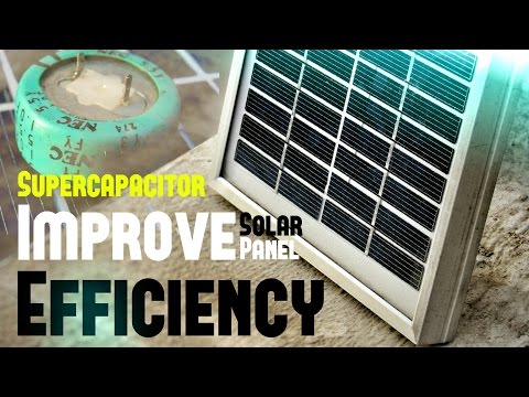 Solar Panel Make More Power Efficient With Super Capacitor