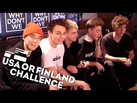 WHY DON'T WE   USA Or Finland