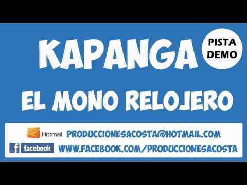 Kapanga - El Mono Relojero Pista Karaoke
