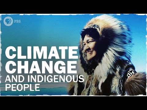Indigenous Communities Are on the Front Lines of Climate Change | Hot Mess