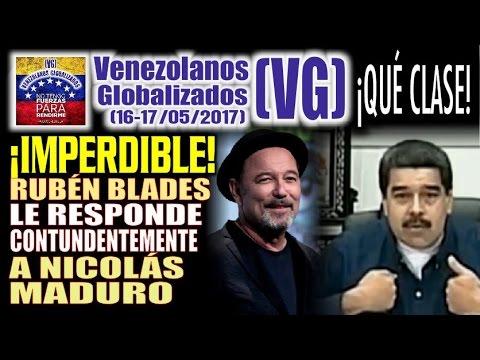 Rubén Blades le RESPONDE a Nicolás Maduro –  (17 / Mayo / 2017)