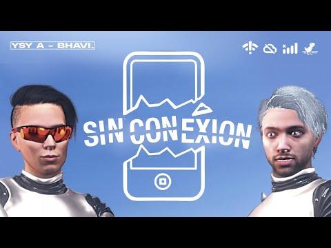 YSY A – SIN CONEXIÓN ft. BHAVI