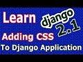 Learn Django (2.1) -  Adding CSS Styles To Django Application #19
