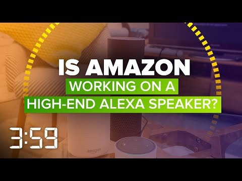 is-amazon-about-to-take-on-sonos-with-a-high-end-alexa-speaker?-(the-3:59,-ep.-460)
