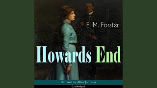 Chapter 5: Howards End