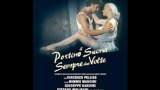 Il postino suona sempre due volte - Enrico Maria Lamanna con Isabel Russinova Vincenzo Peluso