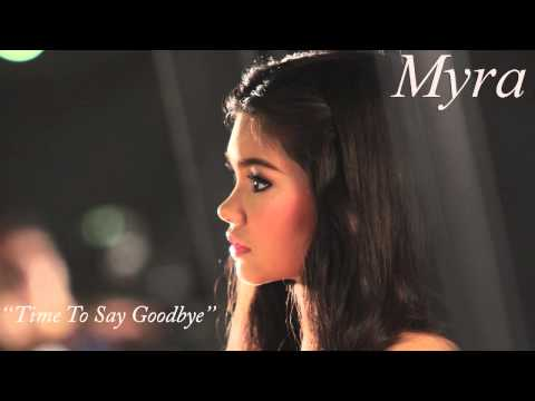 Time to say goodbye by Myra