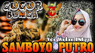 Gugur Bunga Voc Wulan | Cover Jaranan Samboyo Putro 2019
