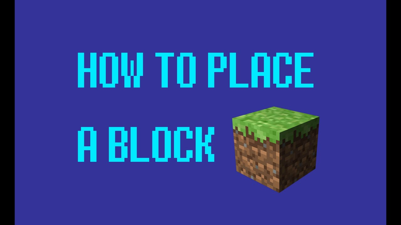 Minecraft - How To Place A Block