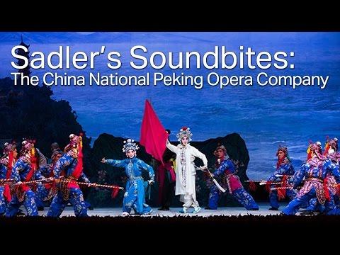 The China National Peking Opera Company (Sadler's Soundbites)