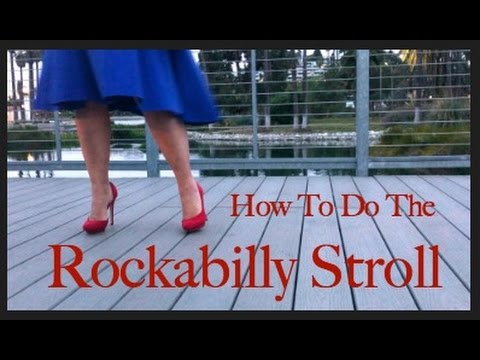 How To Do The Rockabilly Stroll