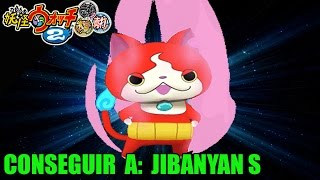 Guía Yo Kai Watch 2 Bony Spirits Ganso Conseguir A Jibanyan S Exclusivo Youtube