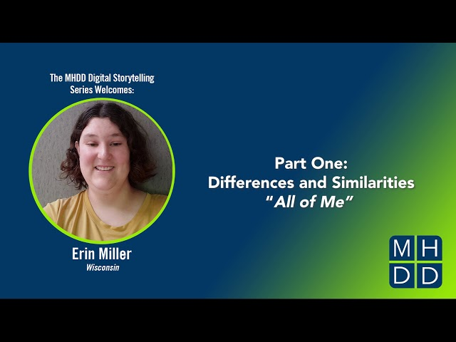 Erin's Story Part One: Differences and Similarities |