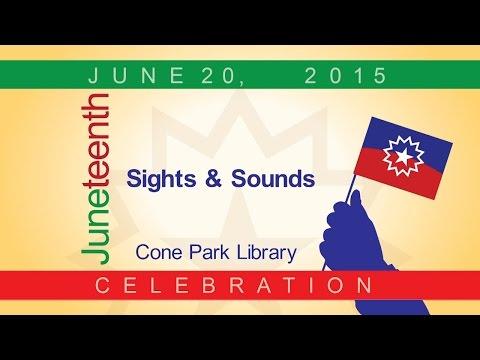 Juneteenth Celebration 2015 Sights & Sounds