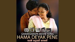 "Hama Deyak Pene (From ""Gharasarapa"")"