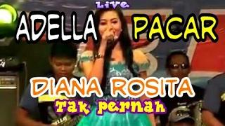 """Download lagu ADELLA Terbaru 2016 """"Tak Pernah"""" Diana Rosita"""