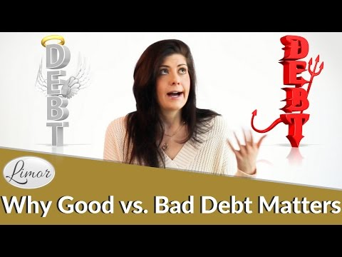 GOOD DEBT VS. BAD DEBT AND WHY IT MATTERS | Financially Fabulous with Limor