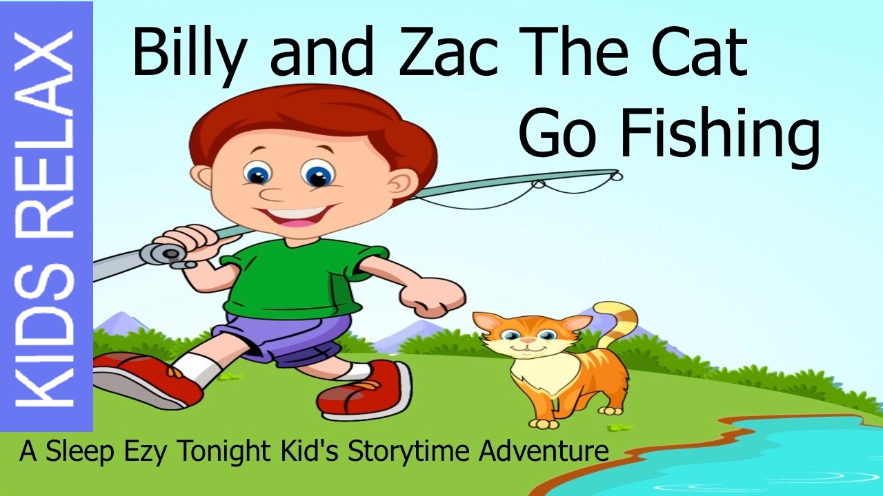 Kids adventure story billy and zac the cat go fishing for Cats go fishing