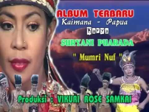 Suryani Puarada - Mumri Muf (Bahasa IRARUTU, Papua Barat)
