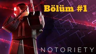 Roblox Notoriety Bölüm #1