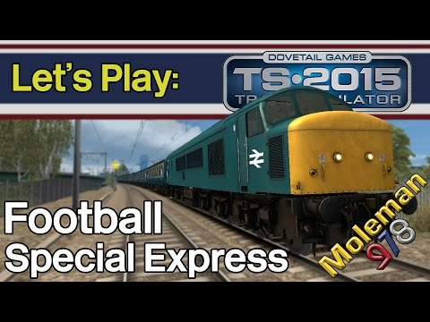 Let's Play: TS2015, Football Special Express | Class 45 'Pea