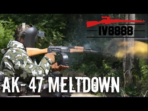 Ultimate AK-47 Meltdown!