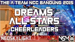 Dreams All Stars Cheerleaders Jakarta at Opening Ceremony TAT NCC Bandung. (Official Front Row) 2015