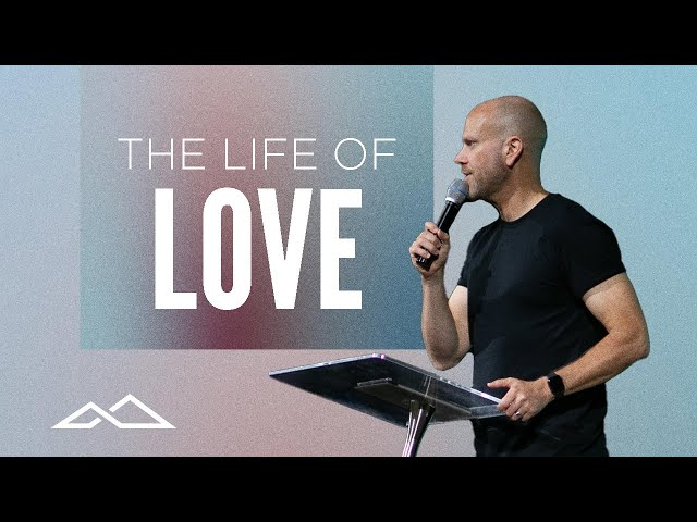 Living a Life of Love   Journey of the Soul: Week 6   Jon Dupin