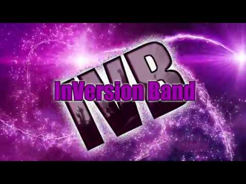 InVersion Band Promo Video - 2017 Sizzle Reel