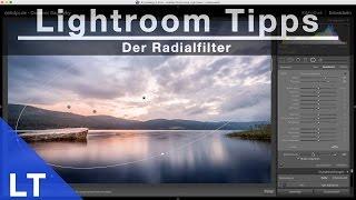Lightroom Tipps - Der Radialfilter