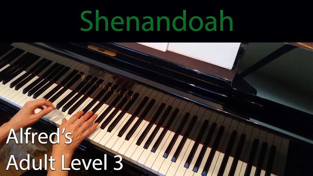 Shenandoah Intermediate Piano Solo Alfreds Adult Level 3