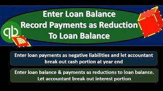 QuickBooks Online 2019-Enter Loan Balance Record Payments as Reduction To Loan