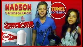 Nadson o Ferinha do Arrocha feat.  Kásia Hellen - Túnel do Tempo | OrbTV