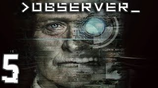 Observer - Part 5 | Honey, I