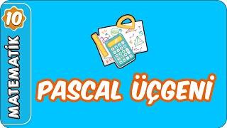 Pascal Üçgeni  10. Sınıf Matematik