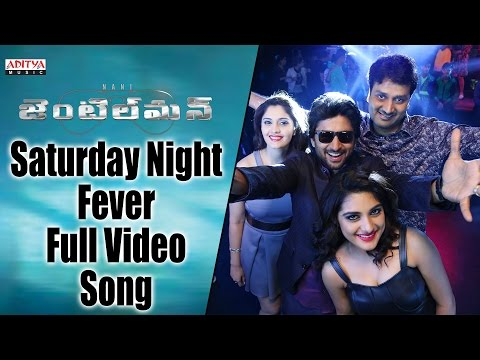 Saturday Night Fever Full Video Song || Gentleman Video Songs || Nani, Surabhi, Nivetha, ManiSharma