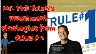Mr. Phil Town's Inveṡtment strategies from RULE # 1 Quick Summary