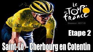 Tour de France 2016 Etape 2 : Saint Lô - Cherbourg en Cotentin