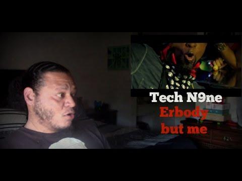 Tech N9ne Erbody but me music video reaction