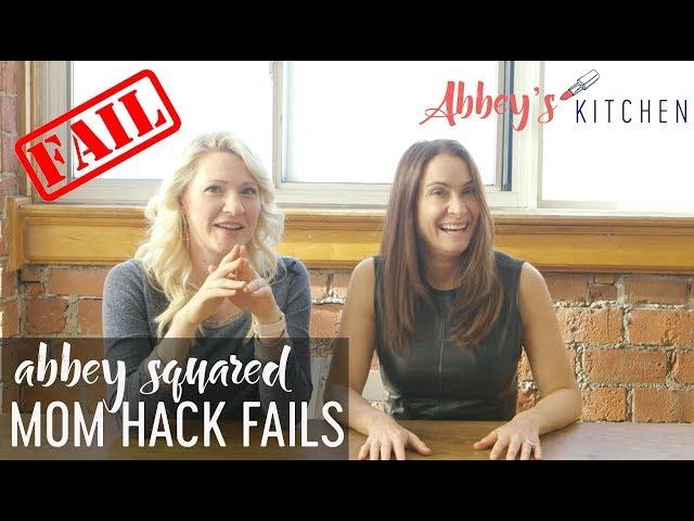 Mom Hack FAILS | Abbey Squared