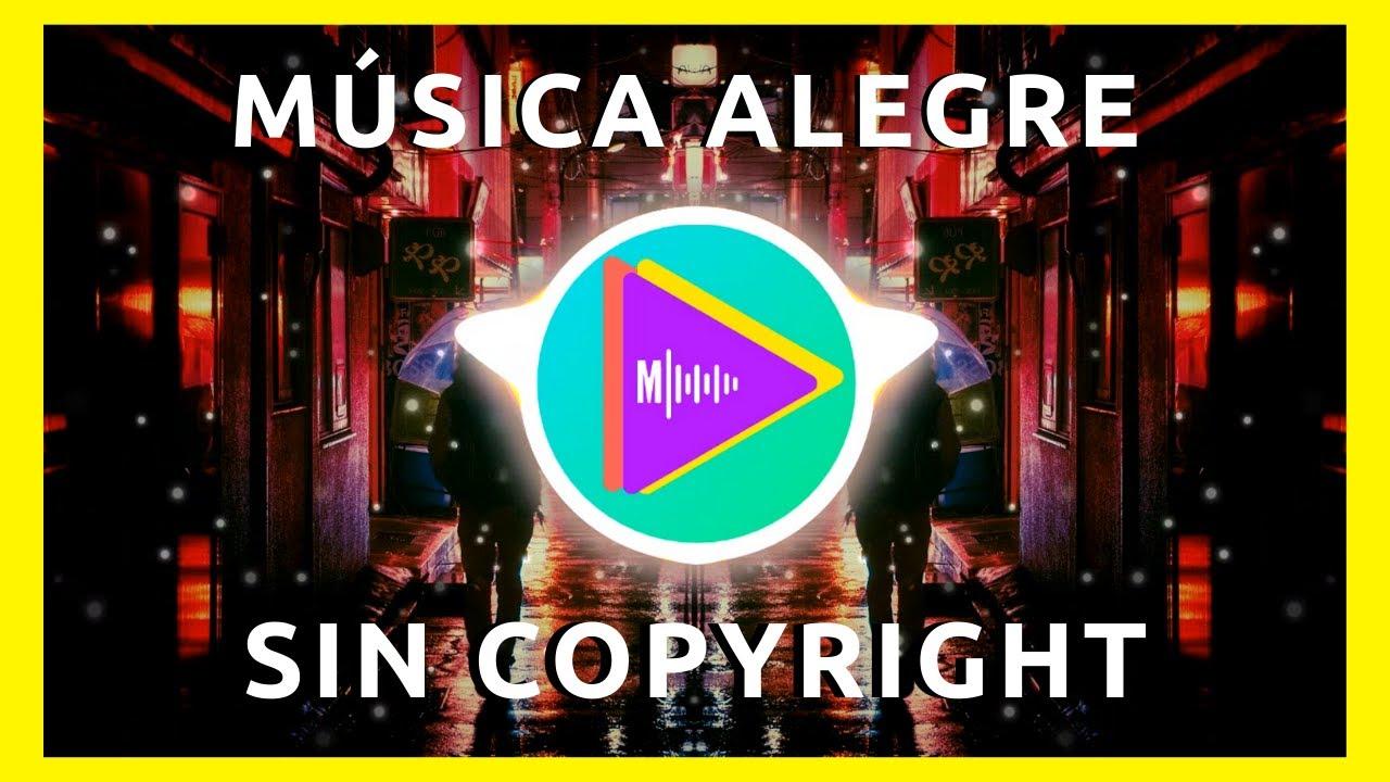 Música Alegre De Fondo Para Escuchar Happy Background Music Tropical House Music Youtube
