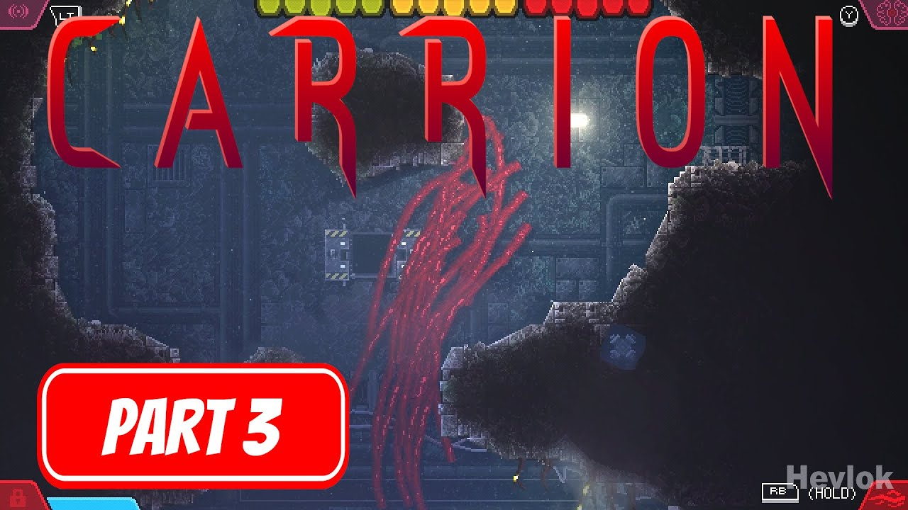 Carrion Gameplay Walkthrough Part 3 No Commentary Youtube