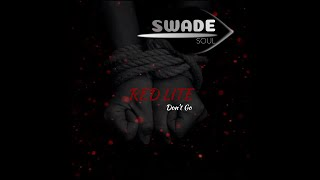 Red Lite (Don't Go)