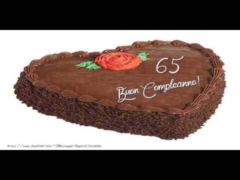 Auguri Di Buon Compleanno 65 Anni.65 Anni Buon Compleanno Youtube