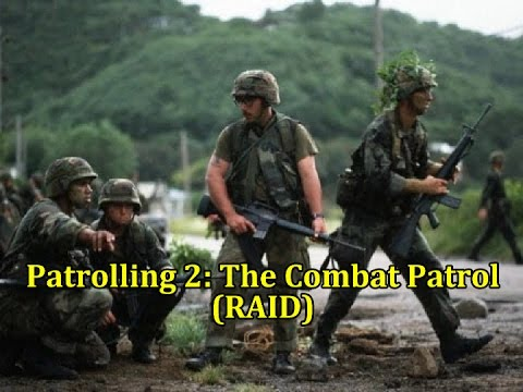 Patrolling 2: The Combat Patrol (Raid) | Vintage US Army Film