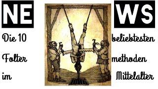 Die 10 beliebtesten Foltermethoden im Mittelalter 🌞 NEWS TIME 🌞 HD