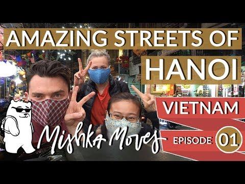 MishkaMoves Vlog E1 Vietnam - Streets of Hanoi