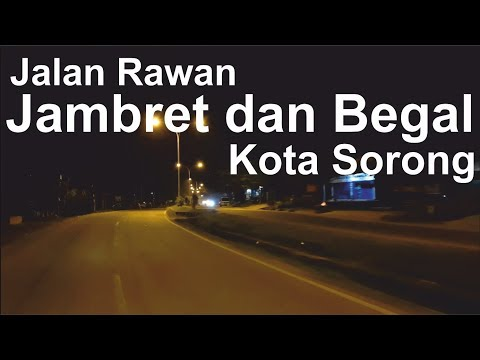 Lokasi Jalan Rawan Jambret dan Begal di Kota Sorong Pada Malam Hari